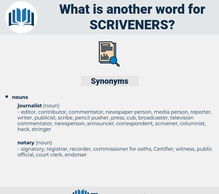 scriveners, synonym scriveners, another word for scriveners, words like scriveners, thesaurus scriveners