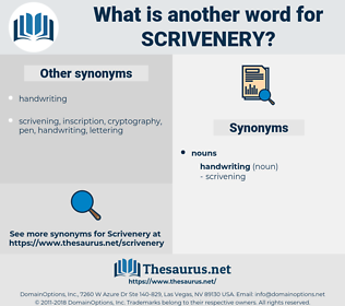 scrivenery, synonym scrivenery, another word for scrivenery, words like scrivenery, thesaurus scrivenery