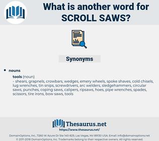 scroll saws, synonym scroll saws, another word for scroll saws, words like scroll saws, thesaurus scroll saws