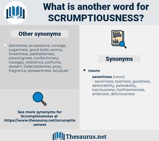 scrumptiousness, synonym scrumptiousness, another word for scrumptiousness, words like scrumptiousness, thesaurus scrumptiousness