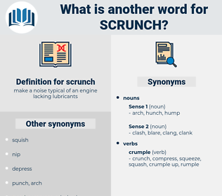 scrunch, synonym scrunch, another word for scrunch, words like scrunch, thesaurus scrunch