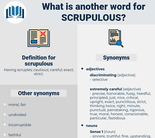 scrupulous, synonym scrupulous, another word for scrupulous, words like scrupulous, thesaurus scrupulous