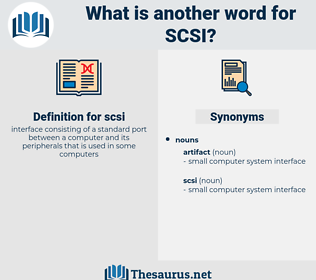 scsi, synonym scsi, another word for scsi, words like scsi, thesaurus scsi