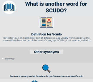Scudo, synonym Scudo, another word for Scudo, words like Scudo, thesaurus Scudo