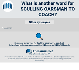 sculling oarsman to coach, synonym sculling oarsman to coach, another word for sculling oarsman to coach, words like sculling oarsman to coach, thesaurus sculling oarsman to coach