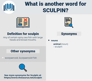 sculpin, synonym sculpin, another word for sculpin, words like sculpin, thesaurus sculpin