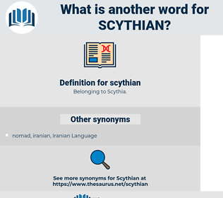 scythian, synonym scythian, another word for scythian, words like scythian, thesaurus scythian