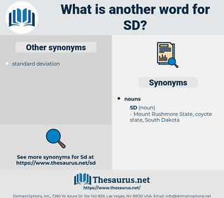 sd, synonym sd, another word for sd, words like sd, thesaurus sd