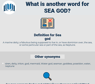 Sea god, synonym Sea god, another word for Sea god, words like Sea god, thesaurus Sea god