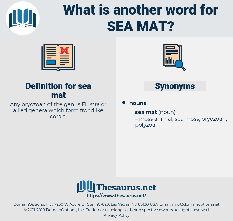 sea mat, synonym sea mat, another word for sea mat, words like sea mat, thesaurus sea mat
