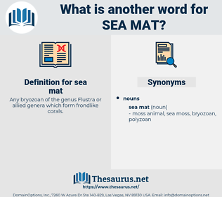 sea mat, synonym sea mat, another word for sea mat, words like sea mat, thesaurus sea mat