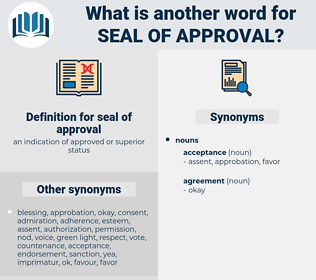 seal of approval, synonym seal of approval, another word for seal of approval, words like seal of approval, thesaurus seal of approval