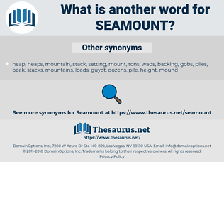 seamount, synonym seamount, another word for seamount, words like seamount, thesaurus seamount