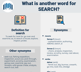 search, synonym search, another word for search, words like search, thesaurus search