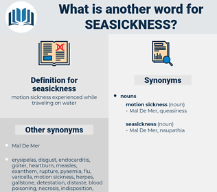 seasickness, synonym seasickness, another word for seasickness, words like seasickness, thesaurus seasickness
