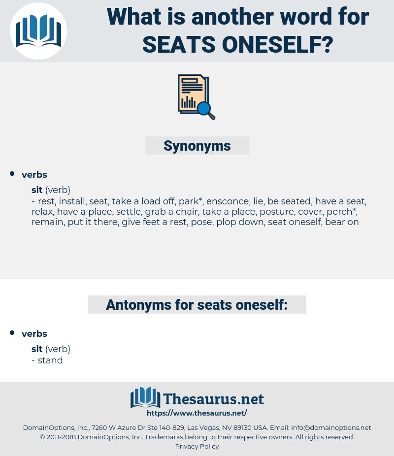 seats oneself, synonym seats oneself, another word for seats oneself, words like seats oneself, thesaurus seats oneself