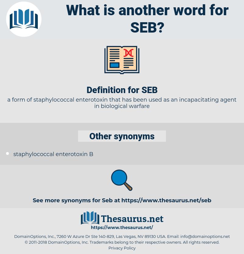 SEB, synonym SEB, another word for SEB, words like SEB, thesaurus SEB