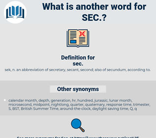 sec, synonym sec, another word for sec, words like sec, thesaurus sec