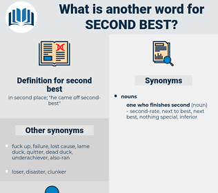 second-best, synonym second-best, another word for second-best, words like second-best, thesaurus second-best