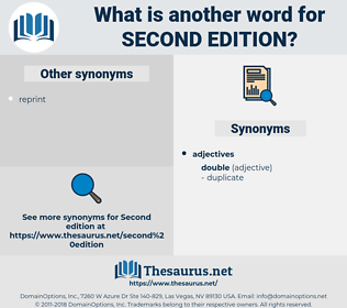 second edition, synonym second edition, another word for second edition, words like second edition, thesaurus second edition