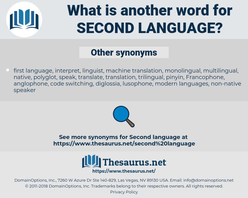 second language, synonym second language, another word for second language, words like second language, thesaurus second language