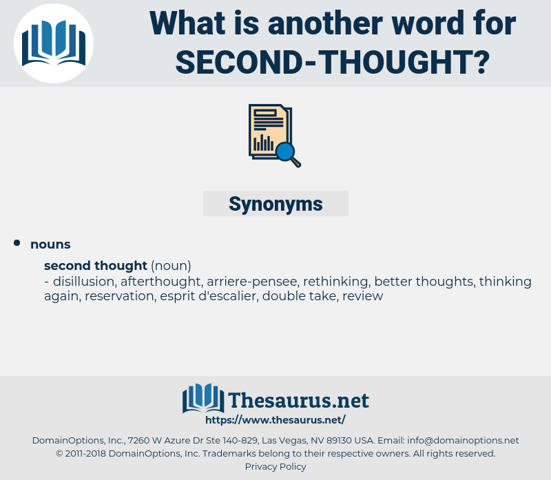 second thought, synonym second thought, another word for second thought, words like second thought, thesaurus second thought
