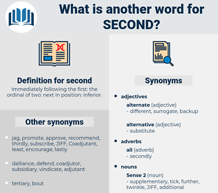 second, synonym second, another word for second, words like second, thesaurus second
