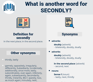 secondly, synonym secondly, another word for secondly, words like secondly, thesaurus secondly