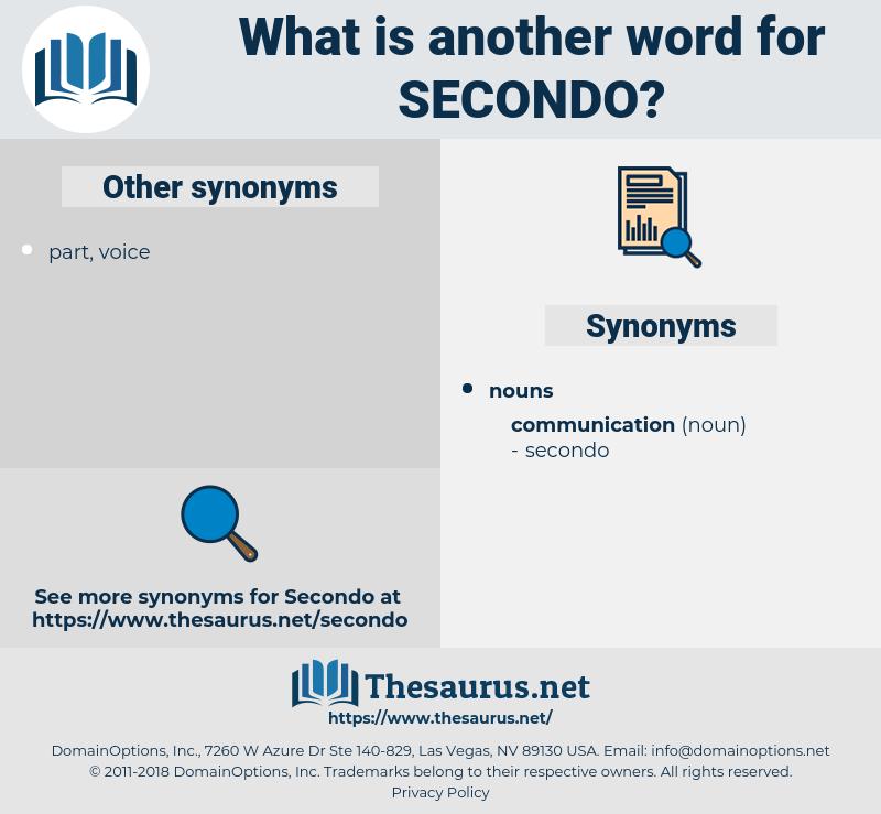 secondo, synonym secondo, another word for secondo, words like secondo, thesaurus secondo