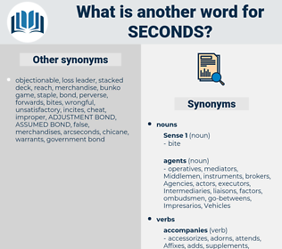 seconds, synonym seconds, another word for seconds, words like seconds, thesaurus seconds