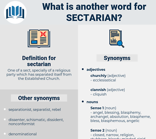 sectarian, synonym sectarian, another word for sectarian, words like sectarian, thesaurus sectarian