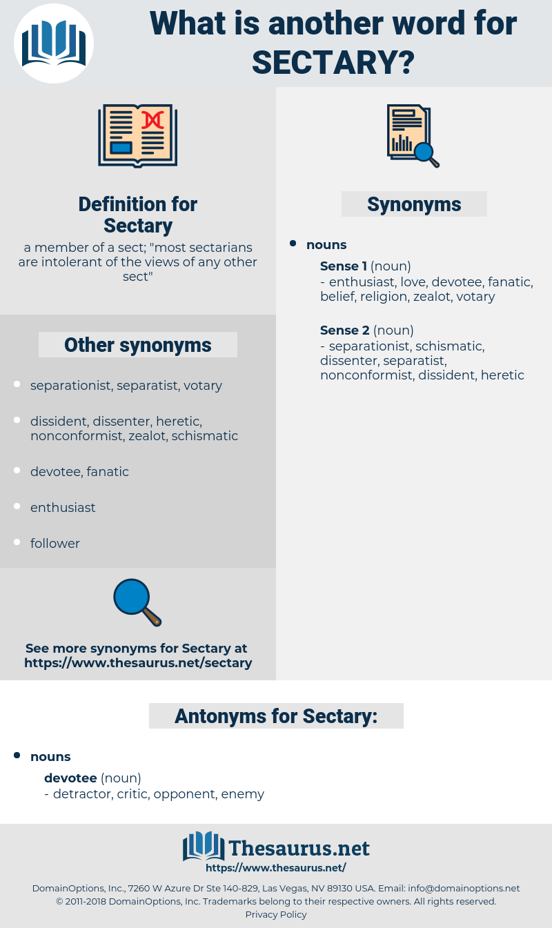 Sectary, synonym Sectary, another word for Sectary, words like Sectary, thesaurus Sectary