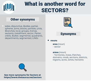 sectors, synonym sectors, another word for sectors, words like sectors, thesaurus sectors