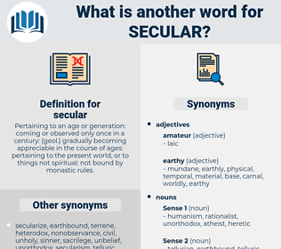 secular, synonym secular, another word for secular, words like secular, thesaurus secular