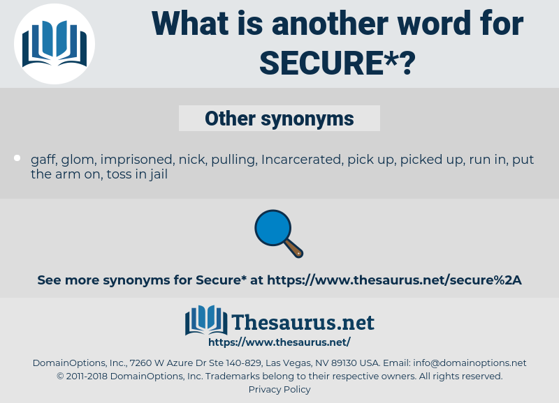 secure, synonym secure, another word for secure, words like secure, thesaurus secure