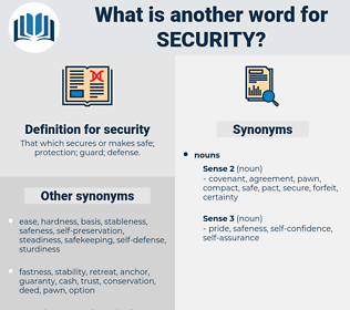 security, synonym security, another word for security, words like security, thesaurus security
