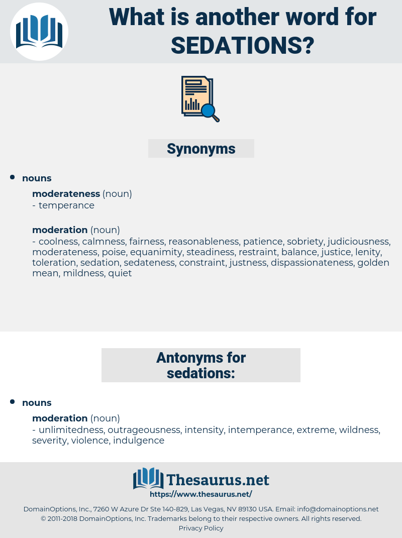 sedations, synonym sedations, another word for sedations, words like sedations, thesaurus sedations
