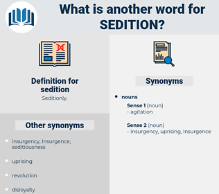 sedition, synonym sedition, another word for sedition, words like sedition, thesaurus sedition