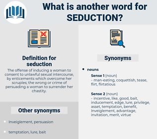 seduction, synonym seduction, another word for seduction, words like seduction, thesaurus seduction