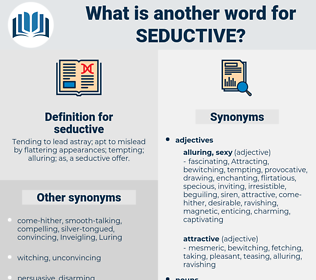 seductive, synonym seductive, another word for seductive, words like seductive, thesaurus seductive