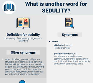sedulity, synonym sedulity, another word for sedulity, words like sedulity, thesaurus sedulity