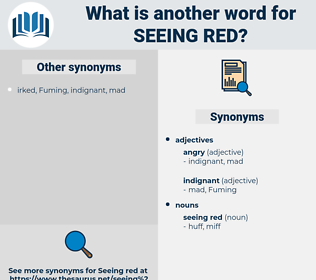 seeing red, synonym seeing red, another word for seeing red, words like seeing red, thesaurus seeing red