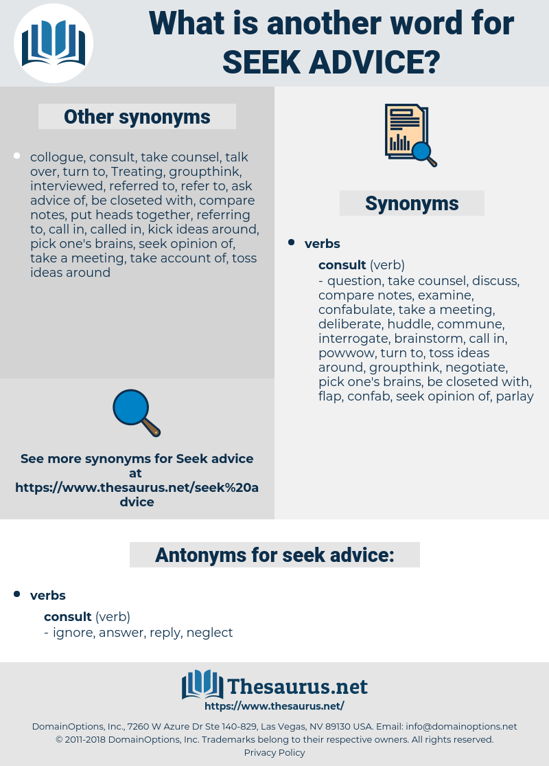 seek advice, synonym seek advice, another word for seek advice, words like seek advice, thesaurus seek advice
