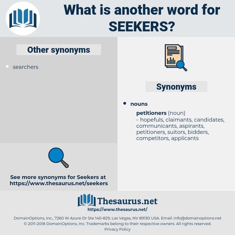 seekers, synonym seekers, another word for seekers, words like seekers, thesaurus seekers
