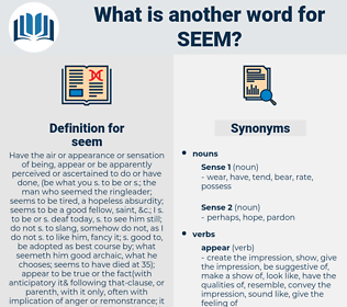seem, synonym seem, another word for seem, words like seem, thesaurus seem