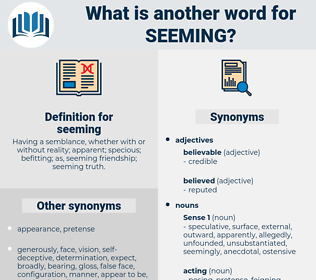seeming, synonym seeming, another word for seeming, words like seeming, thesaurus seeming