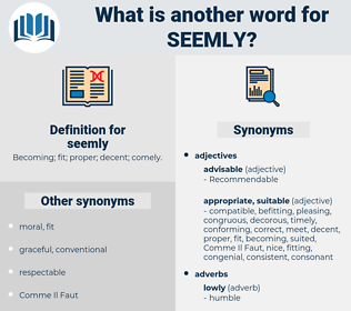 seemly, synonym seemly, another word for seemly, words like seemly, thesaurus seemly
