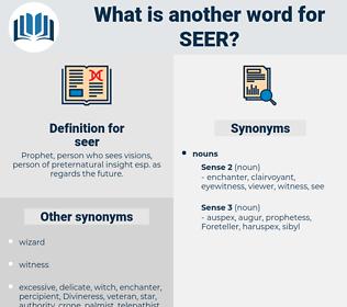 seer, synonym seer, another word for seer, words like seer, thesaurus seer