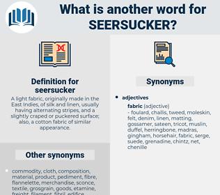 seersucker, synonym seersucker, another word for seersucker, words like seersucker, thesaurus seersucker