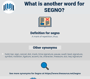 segno, synonym segno, another word for segno, words like segno, thesaurus segno
